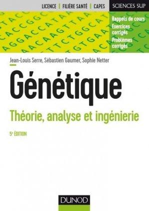 Génétique - dunod - 9782100760008 -