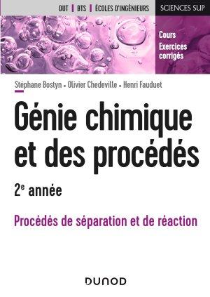 Génie chimique et des procédés - 2e année - dunod - 9782100788941