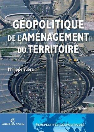 Géopolitique de l'aménagement du territoire - armand colin - 9782200281465 -