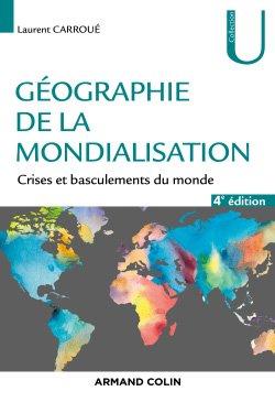 Géographie de la mondialisation - armand colin - 9782200285999