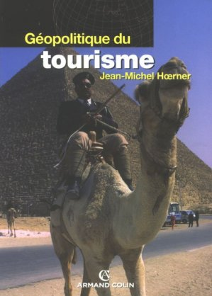 Géopolitique du tourisme - armand colin - 9782200351038 -