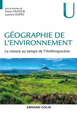 Géographie de l'environnement - armand colin - 9782200627010 -