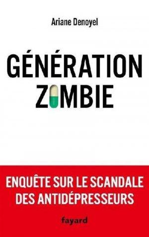 Génération zombie - Fayard - 9782213718392 -