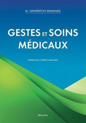 Gestes et soins médicaux - maloine - 9782224035525 -