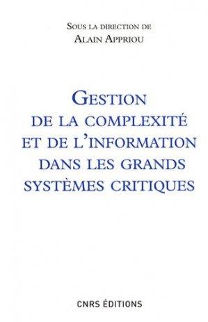 Gestion de la complexité et de l'information dans les grands systèmes critiques - CNRS - 9782271068286 -