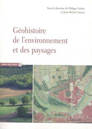 Géohistoire de l'environnement et des paysages - cnrs - 9782271119209 -