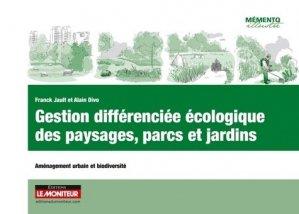 Gestion différenciée écologique des paysages, parcs et jardins - le moniteur - 9782281119084 -
