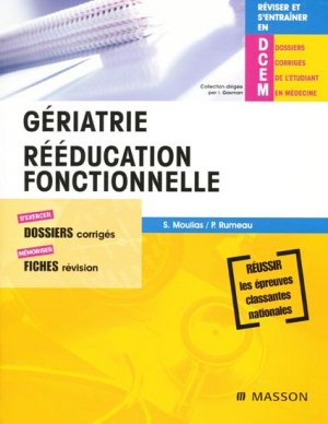 Gériatrie - Rééducation fonctionnelle - elsevier / masson - 9782294011559 -