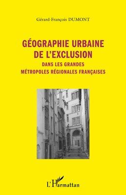 Géographie urbaine de l'exclusion - l'harmattan - 9782296549739 -