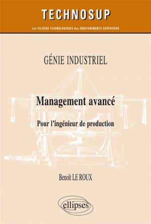 GÉNIE INDUSTRIEL - Management avancé - Pour l'ingénieur de production (niveau B) - ellipses - 9782340013346 -