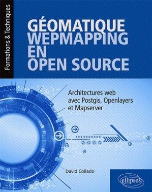 Géomatique, WebMapping, en Open Source - ellipses - 9782340029682 -
