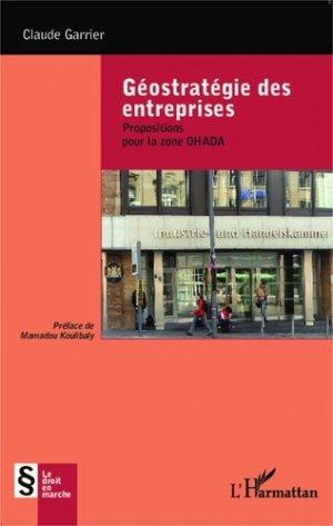 Géostratégie des entreprises. Propositions pour la zone OHADA - l'harmattan - 9782343033761 -