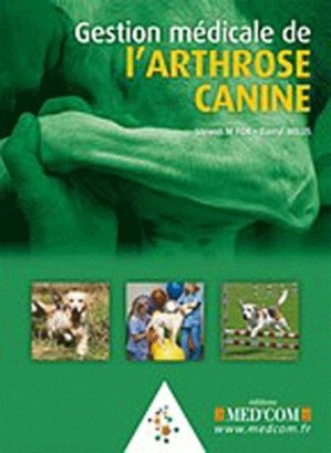 Gestion médicale de l'arthrose canine - med'com - 9782354030827 -