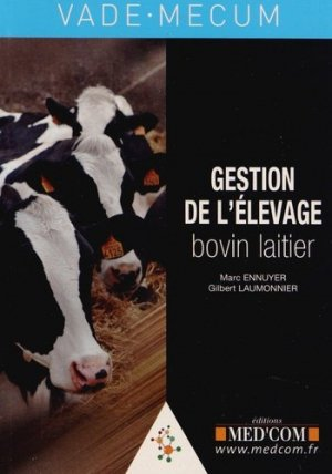 Gestion de l'élevage bovin laitier - med'com - 9782354031848 -