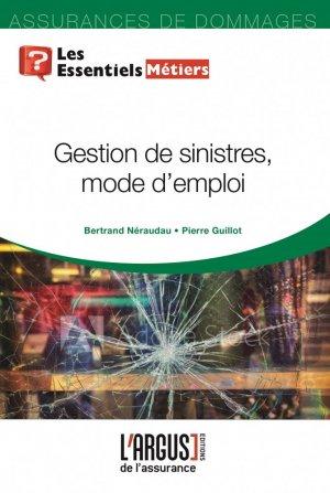Gestion de sinistres : mode d'emploi - Groupe Industrie Services Info - 9782354743352 -