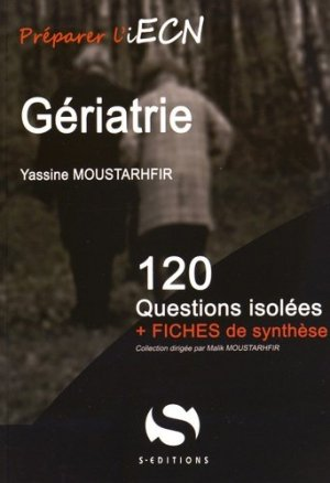 Gériatrie - s editions - 9782356401304 -
