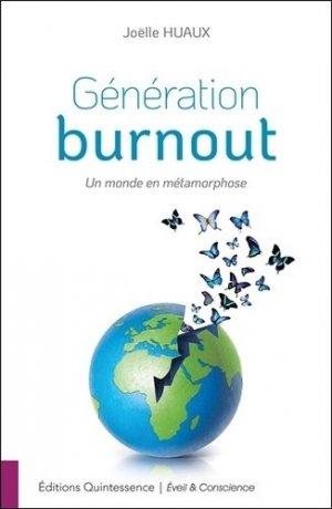 Génération burnout - Un monde en métamorphose - quintessence holoconcept editions - 9782358052344 -