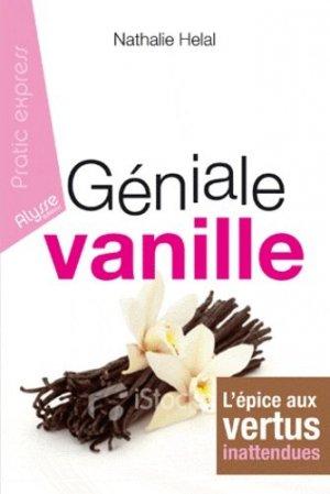 Géniale vanille - Alysse Editions - 9782362170379 -