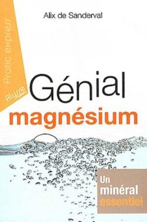 Génial magnésium - Alysse Editions - 9782362170508 -