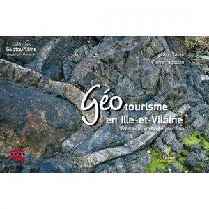Géotourisme en Ille-et-Vilaine - biotope - 9782366620177 -