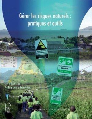 Gérer les risques naturels : pratiques et outils - presses universitaires de la mediterranee - 9782367812434 -