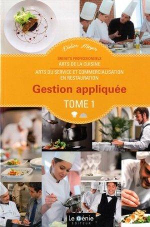 Gestion appliquée Brevets Professionnels Arts de la cuisine / Arts du service et commercialisation en restauration - le genie - 9782375633199 -