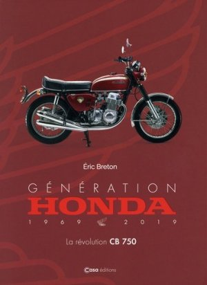 Génération Honda - La révolution CB750 - casa - 9782380580228 -