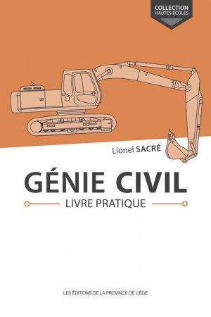 Génie civil Livre pratique - de la province de liege - 9782390100911 -