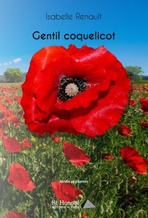 Gentil coquelicot - Saint Honoré Editions - 9782407018147 -