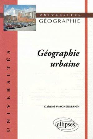 Géographie urbaine - ellipses - 9782729803049 -