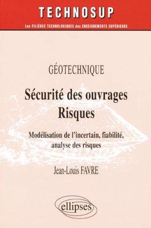 Géotechnique Sécurité des ouvrages Risques - ellipses - 9782729820145 -