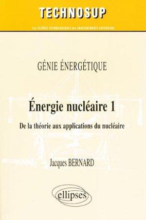 Énergie nucléaire Tome 1 - ellipses - 9782729836528 -