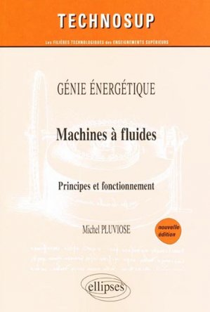 Génie énergétique Machines à fluides - ellipses - 9782729854270 -