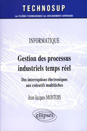 Gestion des processus industriels temps réel - ellipses - 9782729878375 -