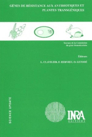 Gènes de résistance aux antibiotiques et plantes transgéniques - inra  - 9782738009678 -