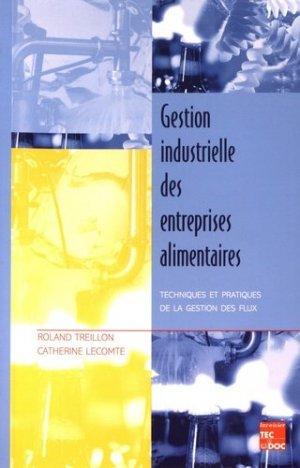 Gestion industrielle des entreprises alimentaires - lavoisier - tec et doc editions - 9782743001223 -