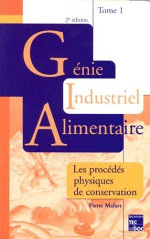 Génie industriel alimentaire Tome 1 - lavoisier / tec et doc - 9782743002114 -