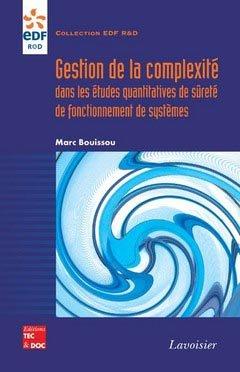Gestion de la complexité dans les études quantitatives de sûreté de fonctionnement de systèmes - lavoisier / tec et doc - 9782743010935 -