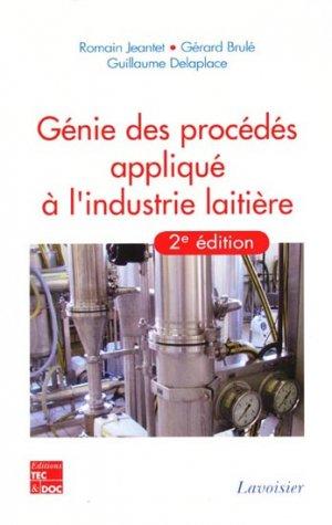 Génie des procédés appliqués à l'industrie laitière - lavoisier / tec et doc - 9782743013592 -