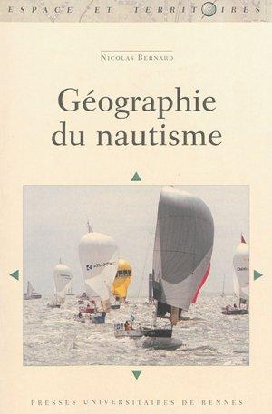 Géographie du nautisme - presses universitaires de rennes - 9782753549210 -