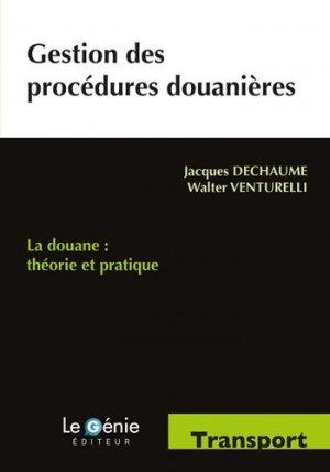 Gestion des procédures douanières - le genie - 9782843479663 -