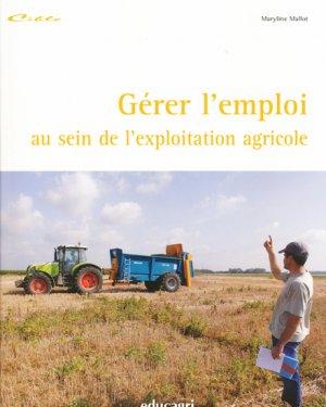 Gérer l'emploi au sein de l'exploitation agricole - educagri - 9782844447050 -
