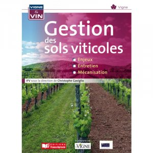 Gestion des sols viticoles - france agricole - 9782855572581