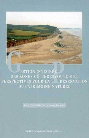 Gestion intégrée des zones cotières : outils et perspectives pour la préservation du patrimoine naturel - museum national d'histoire naturelle - 9782856535493