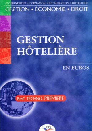 Gestion Hôtellière - bpi - best practice inside  - 9782857083269 -