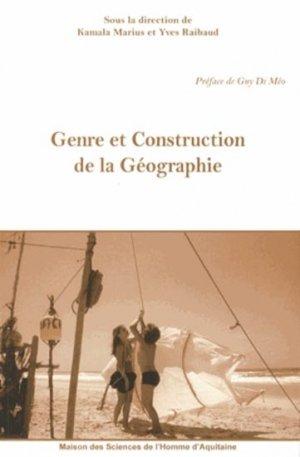 Genre et construction de la géographie - maison des sciences de l'homme d'aquitaine - 9782858924165 -