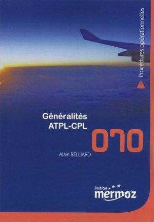 Généralités ATPL-CPL - Institut Aéronautique Jean Mermoz - 9782862480060 -