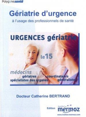 Gériatrie d'urgence à l'usage des professionnels de santé - Institut Aéronautique Jean Mermoz - 9782862482064 -