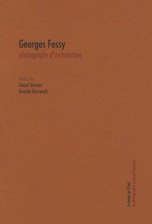 Georges Fessy. Photographe d'architecture - Le Temps qu'il fait - 9782868535092 -
