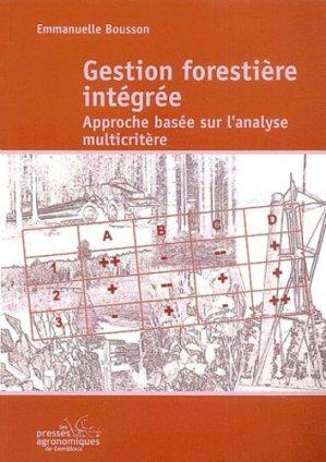 Gestion forestière intégrée - presses agronomiques de gembloux - 9782870160688 -